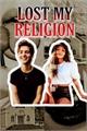 História: Lost My Religion - Noany