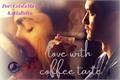 História: Love with coffee taste (Malec) One