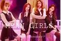 História: Mean Girls - Imagine Blackpink