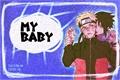 História: My baby - One-Shot - SasuNaru