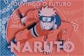 História: Naruto: Ouvindo o Futuro