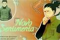 História: Novo Sentimento - (Imagine Shikamaru Nara)