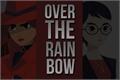 História: Over the Rainbow (carulia version)