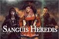 História: Sanguis Heredis