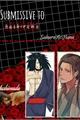 História: Submissive to Hashirama (Hashimada)
