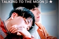 História: Talking To The Moon (2JAE)