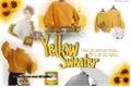 História: Yellow Sweater