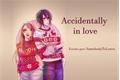 História: Accidentally in love