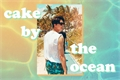 "História: ""Cake By The Ocean"" - Imagine Johnny NCT"