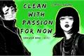 História: Clean with passion for now - (Imagine Kiyoomi Sakusa)