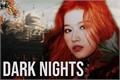 História: Dark Nights