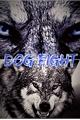 História: Dog Fight