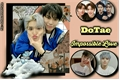 História: DoTae - (Impossible Love)