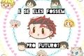 História: E se eles fossem pro futuro? (Tanjiro X All)