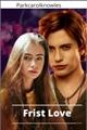 História: Frist Love - Jasper Hale