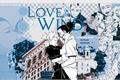 História: Love In The Wind