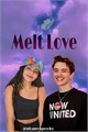 História: Melt Love - Noany