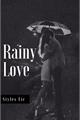 História: Rainy Love