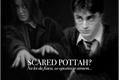 História: Scared Pottah? - drarry