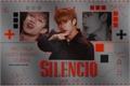 História: Silêncio - Bang Chan