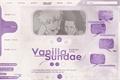 História: Vanilla Sundae