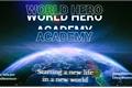 História: World Hero Academy (Interativa)