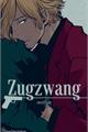 História: Zugzwang