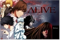 História: Alive - L Death Note