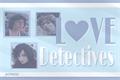 História: Byler, boreo & reddie: love detectives