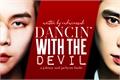 História: Dancin' with the Devil - a John Jae/NCT 2020 Fanfic PT/BR