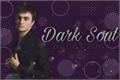 História: Dark Soul: Rebellion