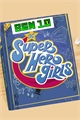 História: DC super hero girl Hero time