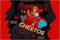 História: Flaming Hot Cheetos