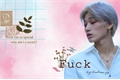 História: Fuck! -Choi San (ateez, hot)