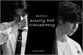 História: Honesty and Transparency (Minsung . Knowhan)