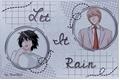 História: Let It Rain