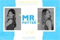 História: Mr. Potter