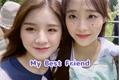 História: My best friend (Heejin e Chuu)
