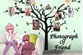 História: Photograph Of Friend