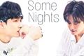 História: Some Nights