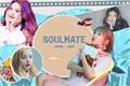 História: Soulmate