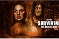 História: Surviving The Walking Dead