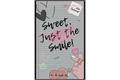 História: Sweet, Just the smile! - ( Kim Taehyung)