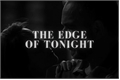História: The Edge of Tonight