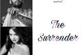 História: The Surrender - Zayn Malik