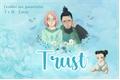 História: Trust - ShikaSaku