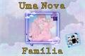 História: Uma nova família - Kakairu (MPreg)