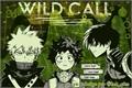 História: Wild Call (Todobakudeku ABO)