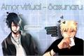 História: Amor virtual - Sasunaru