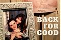 História: Back For Good